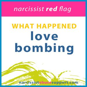Love Bombing - Narcissist Abuse Support