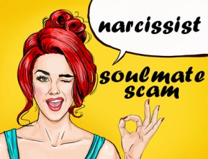 narcissists often pretend to the victim that they have met a soulmate