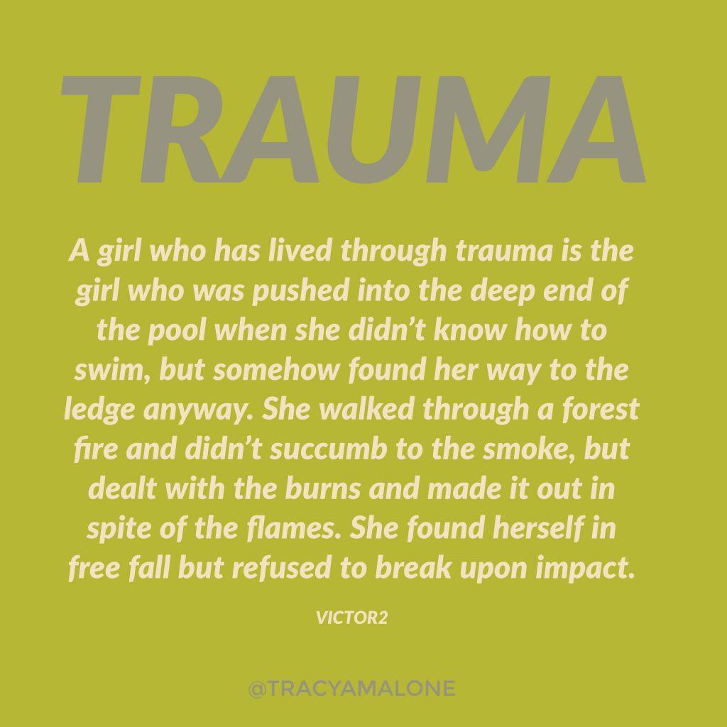 living through the trauma
