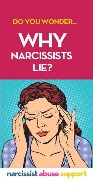 WHY DO NARCISSISTS LIE?