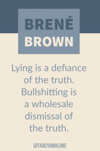 Lying is a defiance of the truth. Bullshitting is a wholesale dismissal of the truth.