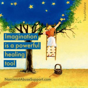 Imagination is a powerful healing tool - NarcissistAbuseSupport.com
