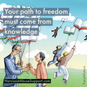 Your path to freedom must come from knowledge - NarcissistAbuseSupport.com