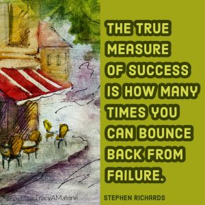 The true measure of success is how many times you can bounce back from failure. - Stephen Richards
