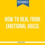 how to heal from emotional abuse