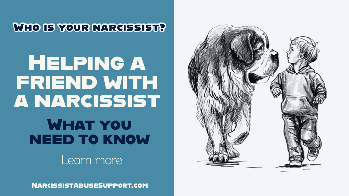 How to help a friend that is with a narcissist - Narcissist