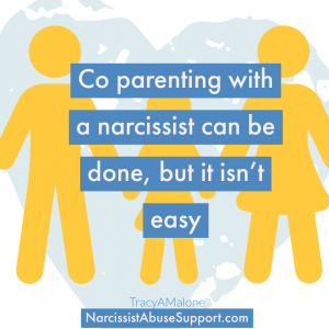 Co-Parenting with a narcissist can be done, but it isn't easy. - NarcissistAbuseSupport.com