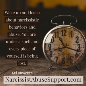 Wake up and learn about narcissistic behaviors and abuse. You are under a spell and every piece of yourself is being lost. Get answers: NarcissistAbuseSupport.com