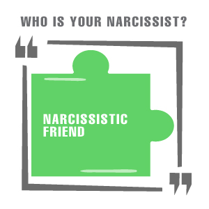 NARCISSISTIC-FRIEND
