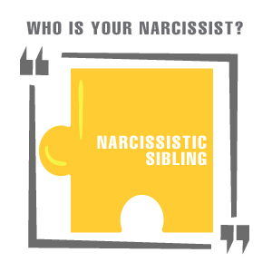 NARCISSISTIC-SIBLING
