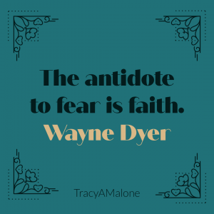 The antidote to fear is faith. - Wayne Dyer